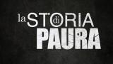 LA STORIA DI PAURA