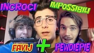 Un nuovo modo di fare lo Youtuber. FAVIJ+PEWDIEPIE Incroci impossibili