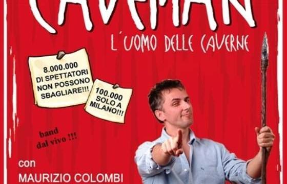 """""""L' UOMO DELLE CAVERNE"""" al Teatro Imperiale di Guidonia Montecelio"""