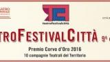 TeatroFestivalCittà, si riparte il 24 aprile