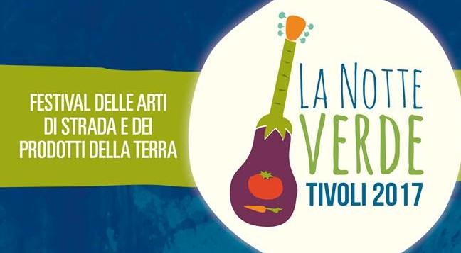 Notte Verde a Tivoli: il programma completo