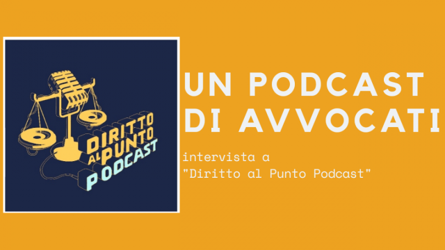 Un podcast di avvocati