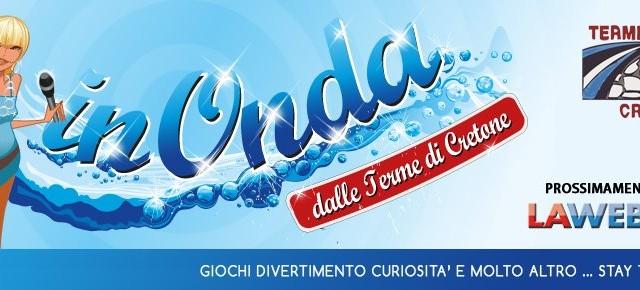 La Quarta Puntata Di In Onda 2012 In Diretta Dalle Terme Di Cretone